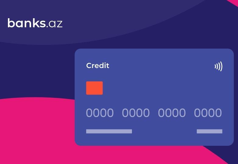 Kredit kartı necə seçmək lazımdır?